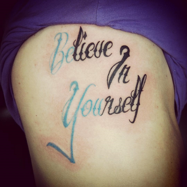 believe in yourself side tattoos for girls